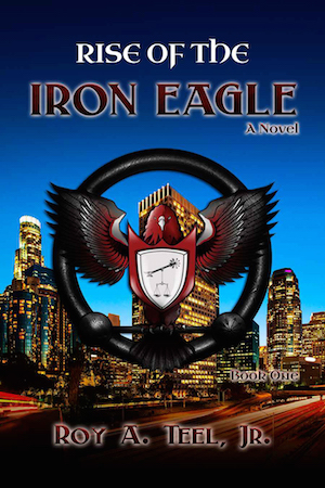 Rise of The Iron Eagle (Book 1)