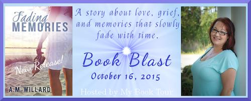 Fading Memories by A. M. Willard Book Blast Banner-1
