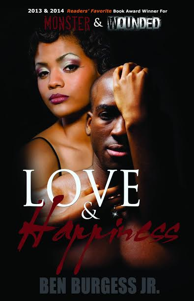 Love and Happiness by Ben Burgess Jr Book Cover Photo