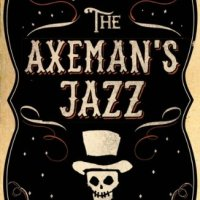 The Axeman's Jazz by Ray Celestin #Historical Fiction based in New Orleans #TuesdayBookBlog #Thriller
