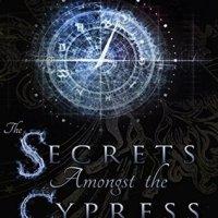 The Secrets Amongst the Cypress ~ The House of Crimson & Clover Vol VIII by Sarah Cradit Family #Saga @thewritersarah