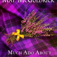 Much Ado About Highlanders (Scottish Relic Trilogy #1) by May McGoldrick #HistFic  #Audiobook @MacmillanAudio
