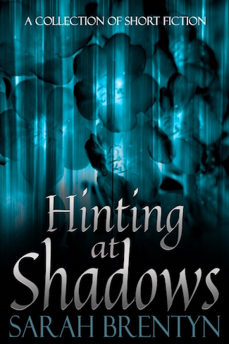 hinting-at-shadows_ebook-cover_sarah-brentyn-resized