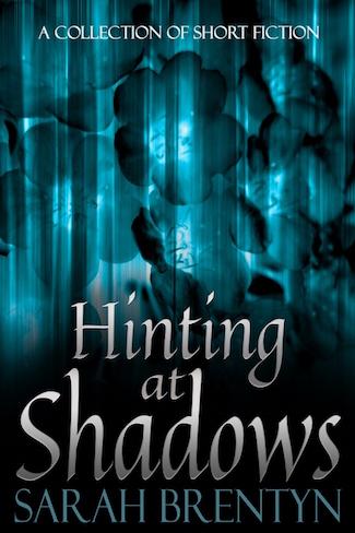 hinting-at-shadows_ebook-cover_sarah-brentyn-resized