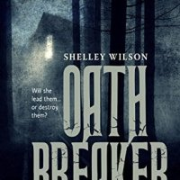 Oath Breaker by Shelley Wilson #YoungAdult #Fantasy @ShelleyWilson72 #FridayReads