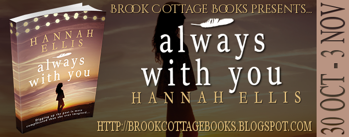 Always With You by Hannah Ellis #Excerpt #Giveaway @BrookCottageBks @BooksEllis #TuesdayBookBlog