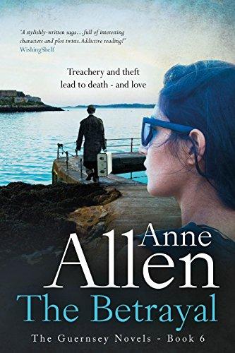 The Betrayal (Guernsey Novels Book 6) by Anne Allen #BookReview for #RBRT @AnneAllen21 #TuesdayBookBlog