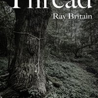 The Last Thread ~ A DCI Stirling Investigation by Ray Britain #PoliceProcedural @ray_britain