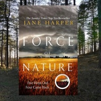 Force of Nature by @janeharperautho ~ Thriller Set in Australia  #BookReview @LittleBrownUK #TuesdayBookBlog