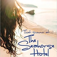 That Summer at the Seahorse Hotel by @adrienneauthor ~ Contemporary #Fiction #RBRT #NetGalley #TuesdayBookBlog