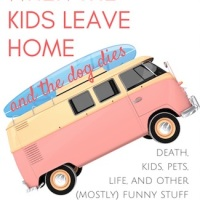 Life Begins When The Kids Leave Home and the dog dies by Barb Taub #Humour @barbtaub #Memoir #Relationships