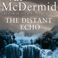 The Distant Echo (Inspector Karen Pirie #1) by @valmcdermid #ScottishCrime #FridayReads