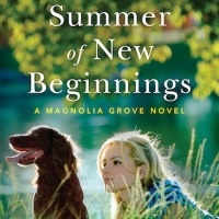 The Summer of New Beginnings (A Magnolia Grove Novel) by @betteleecrosby #ContemporaryFiction #NetGalley #FridayReads