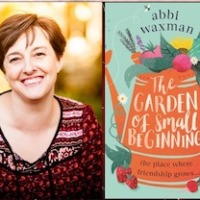 The Garden of Small Beginnings by Abbi Waxman ~ Contemporary Women's Fiction @amplecat #Humour #TuesdayBookBlog