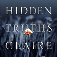 All The Hidden Truths by Claire Askew @OneNightStanzas Contemporary Fiction #NetGalley #AllTheHiddenTruths #FridayReads