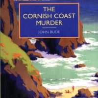 The Cornish Coast Murder by John Bude (British Library Crime Classics) #CosyMystery Book Review #FridayReads