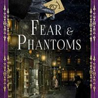 Fear & Phantoms (The Victorian Detectives Book 6) by @carolJhedges ~ Historical #CrimeFiction #TuesdayBookBlog #RBRT