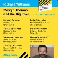 Blog Tour #GuestPost from Richard Williams #author of Mostyn Thomas and the Big Rave @Graffeg_books #DebutNovel