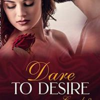 #Spotlight ~ Dare to Desire by Samara Dev ~ #Free on Kindle 16th/17th January #Extract #Romance @samaradevauthor #Novella