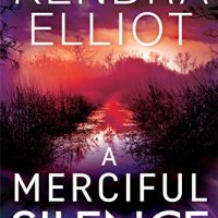 A Merciful Silence (Mercy Kilpatrick Book 4) by @KendraElliot #CrimeFiction set in Oregon #TuesdayBookBlog #BookReview