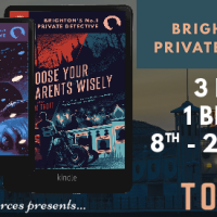 Choose Your Parents Wisely (Brighton's No.1 Private Detective #2)  by Tom Trott @rararesources #Crime in Brighton #BlogTour