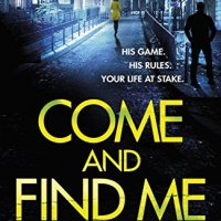 Come And Find Me (DI Marnie Rome #5) by @sarah_hilary ~ Police Procedural #CrimeFiction #TuesdayBookBlog
