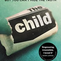 The Child (Kate Waters #2) by Fiona Barton ~ You Can't Hide the Truth #ContemporaryFiction #FamilyDrama @figbarton