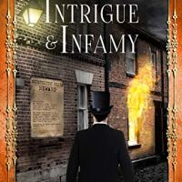 Intrigue & Infamy (The Victorian Detectives Book 7) by @carolJhedges ~ #BookReview for #RBRT #HistoricalFiction #FridayReads