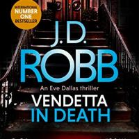 Vendetta in Death (In Death #49) by JD Robb ~ Eve Dallas takes on a serial killer dispensing their own form of justice #PoliceProcedural