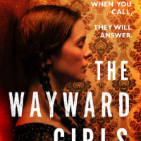 The Wayward Girls by Amanda Mason ~ When You Call, They Will Answer #Paranormal #NetGalley #TuesdayBookBlog