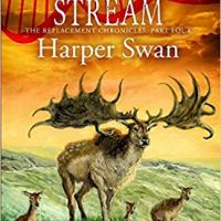 The Braided Stream (Replacement Chronicles part 4) by Harper Swan #PreHistoric Fiction @harperswan1 #TuesdayBookBlog