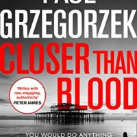 #BlogTour ~ Closer Than Blood by Paul Grzegorzek ~ How far do you go for family? #TuesdayBookBlog @BOTBSPublicity @paulglaznost @OneMoreChapter