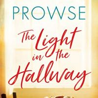 The Light in the Hallway by @MrsAmandaProwse ~ A moving story of starting over #ContemporaryFiction #FridayReads #BookReview