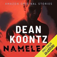 Nameless (Books 1-6) by Dean Koontz ~ Series of Short #Thrillers #AudioBookReview #Suspense #FridayReads