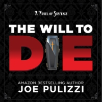 #GuestPost from Joe Pulizzi #Author of The Will To Die ~ Free Audio Download #Mystery #Thriller @JoePulizzi