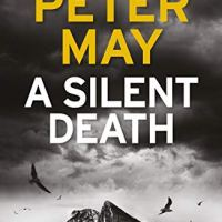 A Silent Death by Peter May ~ Crime on the Costa del Sol @authorpetermay #Thriller #FridayReads #AudiobookReview @riverrunbooks