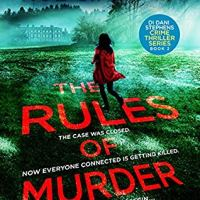 The Rules of Murder (DI Dani Stephens Book 2) by by @RSinclairAuthor ~ The Race Is On To Catch a Killer #NetGalley #TuesdayBookBlog