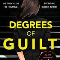 Degrees of Guilt by HS Chandler ~ She confessed...but did he deserve his fate? @Helen_Fields #LegalThriller #TuesdayBookBlog