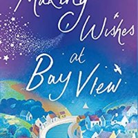 Making Wishes at Bay View by @JessicaRedland ~ Never give up on a wish for a happy ever after... @BoldwoodBooks