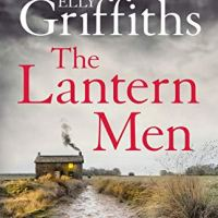 The Lantern Men (Ruth Galloway Book 12) by @EllyGriffiths ~ Murder/Mystery #TuesdayBookBlog