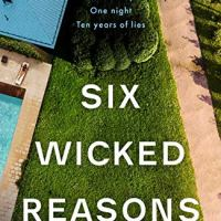Six Wicked Reasons by Jo Spain ~ One Family...One Night...Ten Years of Lies #Psychological #Suspense @SpainJoanne @QuercusBooks