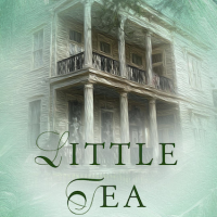 Little Tea by Claire Fullerton ~ Old Friendships and Family Tragedy #SouthernFiction #FamilySaga @cfullerton3 #FridayReads