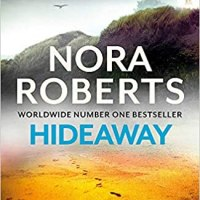 Hideaway by Nora Roberts #AudiobookReview #FamilyDrama #ContemporaryFiction #FridayReads