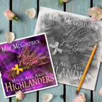 #ThrowbackThursday ~ Much Ado About Highlanders (Scottish Relic Trilogy #1) by May McGoldrick #HistFic #Audiobook