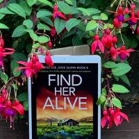 "Find Her Alive (Josie Quinn #8) by Lisalregan ~ ""No! Not my sister…"" #CrimeFiction @bookouture #TuesdayBookBlog"