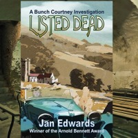 Listed Dead by @Jancoledwards ~ A Bunch Courtney Investigation, Book 3 #HistoricalFiction #RBRT #TuesdayBookBlog