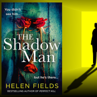 The Shadow Man by @Helen_Fields #CrimeFiction #NetGalley #TheShadowMan #TuesdayBookBlog