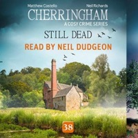 Mini #AudiobookReviews ~ Murder Under The Sun/Killing Time/Still Dead by @neilmustard & @katonahprod #Cherringham #CosyMurderMystery #FridayReads