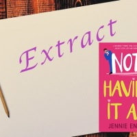 Blog Tour #Extract from Not Having It All by @Jennie_Ensor #Giveaway #HumorousFiction