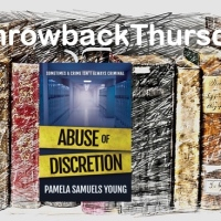 #ThrowbackThursday ~ Abuse Of Discretion (Dre Thomas #3) by  Pamela Samuels Young #LegalThriller #Audiobook